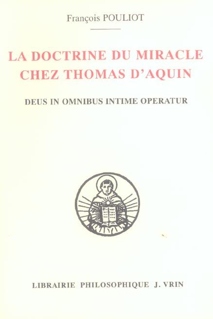 LA DOCTRINE DU MIRACLE CHEZ THOMAS D AQUIN DEUX IN OMNIBUS INTIME OPERATUR
