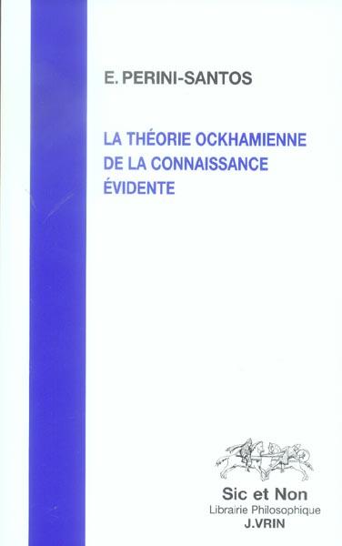 LA THEORIE OCKHAMIENNE DE LA CONNAISSANCE EVIDENTE