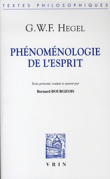 PHENOMENOLOGIE DE L ESPRIT (BROCHE)