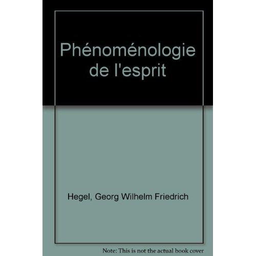 PHENOMENOLOGIE DE L ESPRIT (RELIE)
