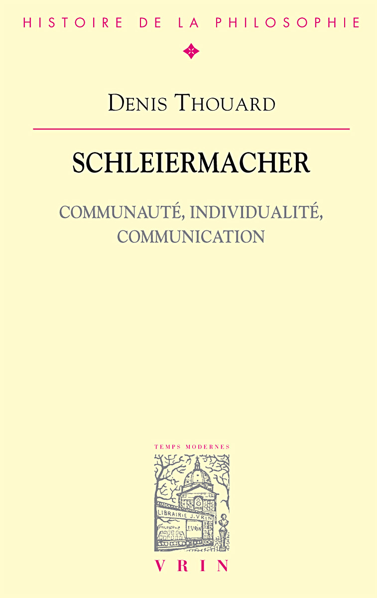 SCHLEIERMACHER COMMUNAUTE, INDIVIDUALITE, COMMUNICATION