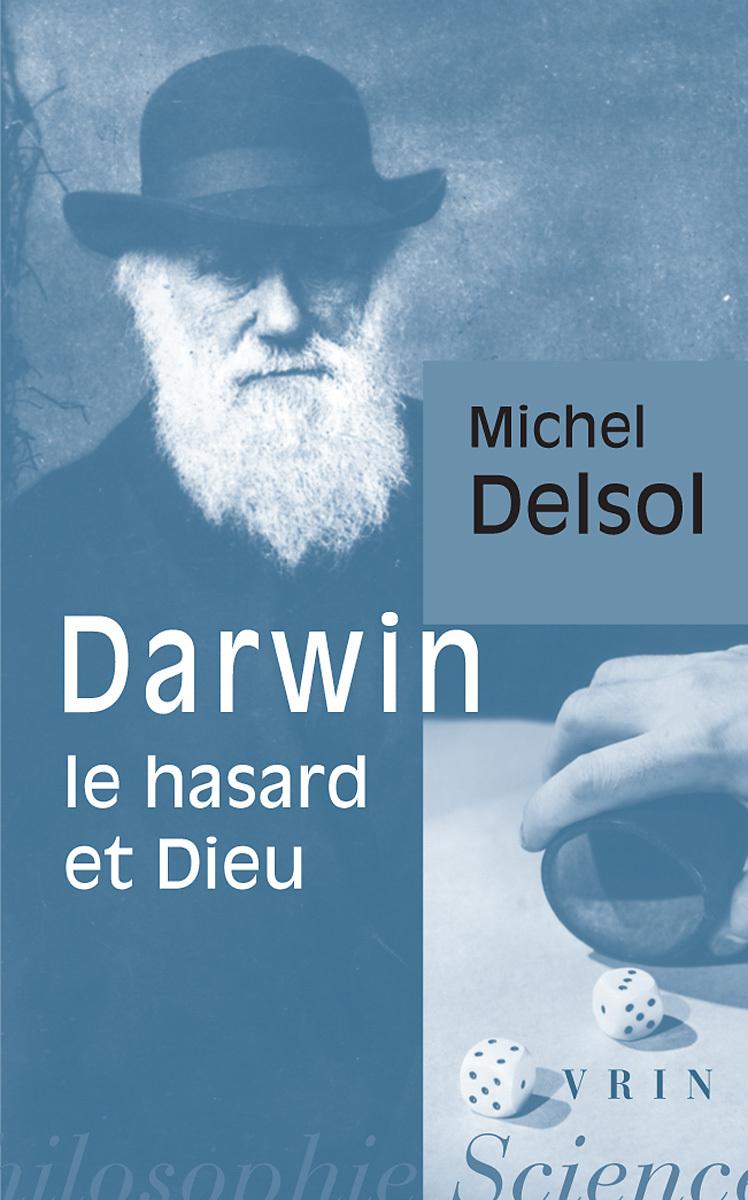 DARWIN, LE HASARD ET DIEU