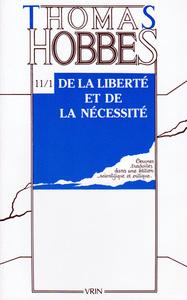 OEUVRES T XI-1,  DE LA LIBERTE ET DE LA NECESSITE (CONTROVERSE AVEC BRAMHALL I)
