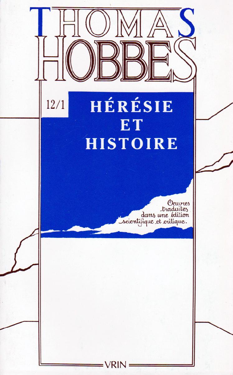 OEUVRES T XII-1,  HERESIE ET HISTOIRE