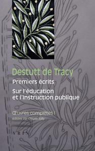 OEUVRES COMPLETES I PREMIERS ECRITS, SUR L EDUCATION ET L INSTRUCTION PUBLIQUE