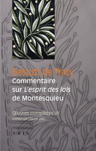 OEUVRES COMPLETES VII COMMENTAIRE SUR L ESPRIT DES LOIS DE MONTESQUIEU