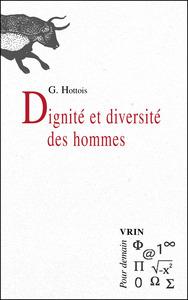 DIGNITE ET DIVERSITE DES HOMMES