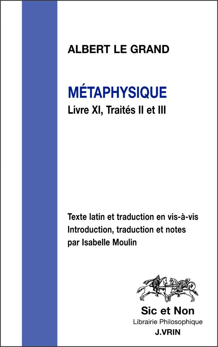 METAPHYSIQUE LIVRE XI, TRAITES II ET III