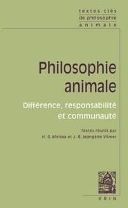 TEXTES CLES DE PHILOSOPHIE ANIMALE