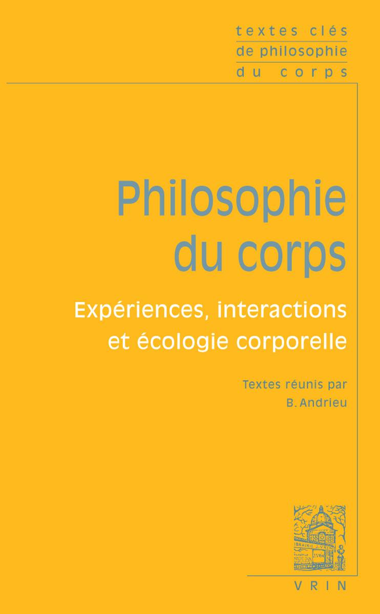 TEXTES CLES DE PHLOSOPHIE DU CORPS