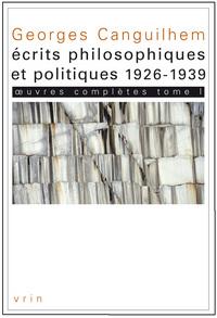 OEUVRES COMPLETES TOME I ECRITS PHILOSOPHIQUES ET POLITIQUE (1926-1939)