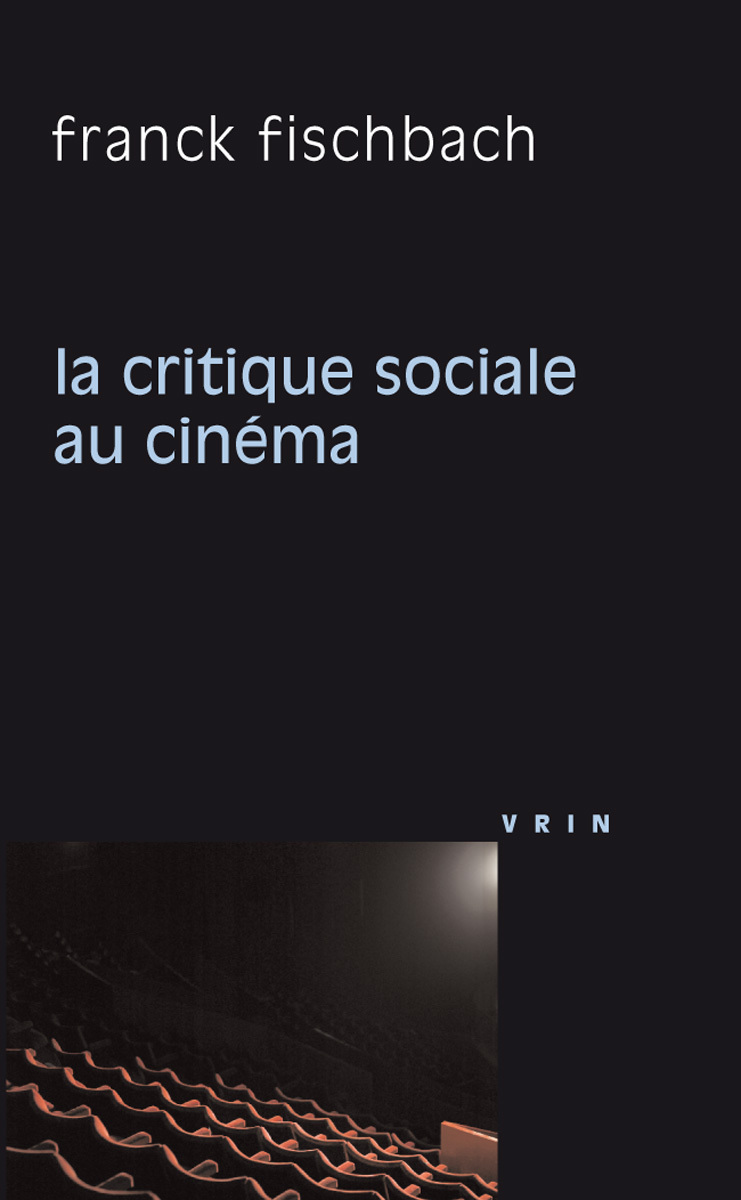 LA CRITIQUE SOCIALE AU CINEMA