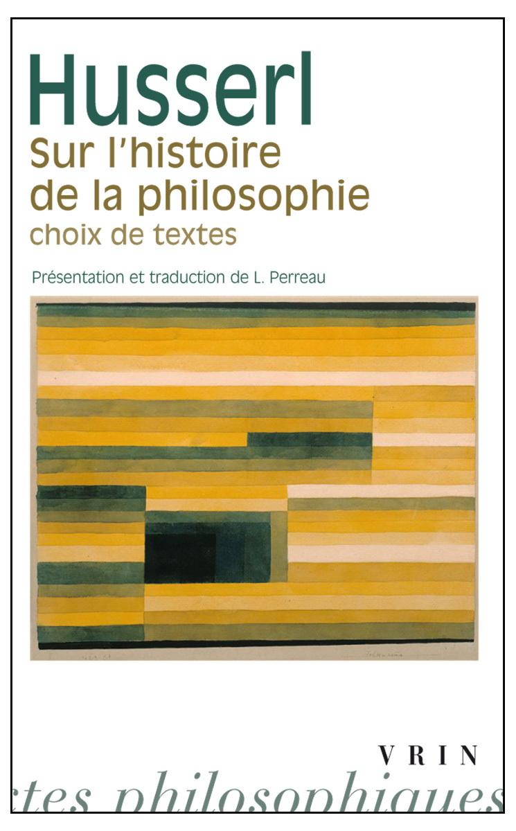 SUR L HISTOIRE DE LA PHILOSOPHIE CHOIX DE TEXTES