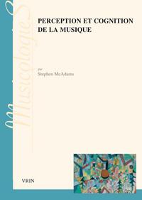 PERCEPTION ET COGNITION DE LA MUSIQUE