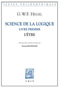 SCIENCE DE LA LOGIQUE LIVRE PREMIER L ETRE