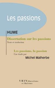 DISSERTATION SUR LES PASSIONS SUIVIE D'UNE ETUDE DE M MALHERBE, LES PASSIONS, LA PASSION