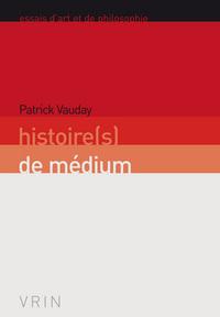 HISTOIRE(S) DE MEDIUM