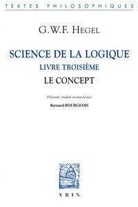 SCIENCE DE LA LOGIQUE LIVRE TROISIEME LE CONCEPT
