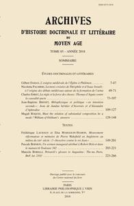 ARCHIVES D'HISTOIRE LITTERAIRE ET DOCTRINALE DU MOYEN AGE T LXXXV (2018)