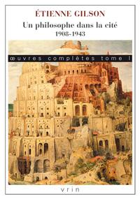 OEUVRES COMPLETES I UN PHILOSOPHE DANS LA CITE 1908-1943