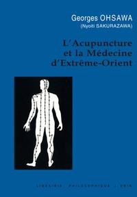 L'ACUPUNCTURE ET LA MEDECINE D'EXTREME-ORIENT