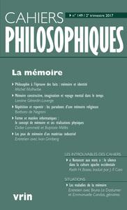 CAHIERS PHILOSOPHIQUES, N. 149 (2/2017) LA MEMOIRE