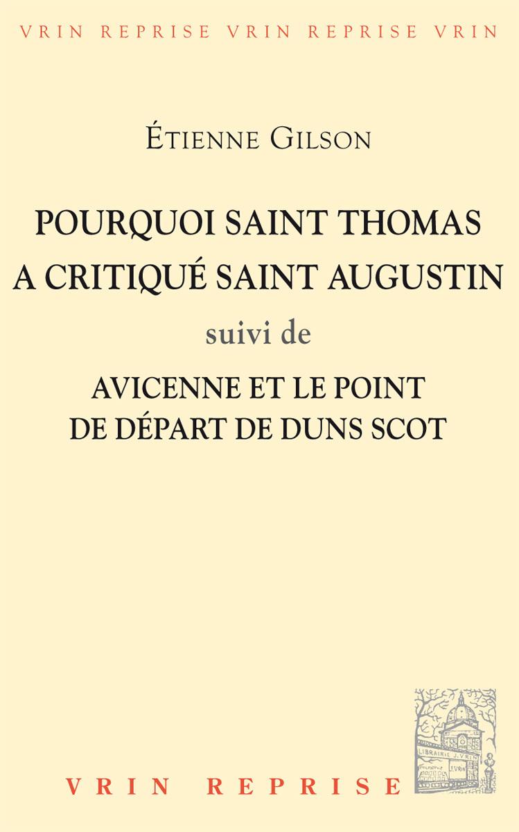 POURQUOI SAINT THOMAS A CRITIQUE SAINT AUGUSTIN