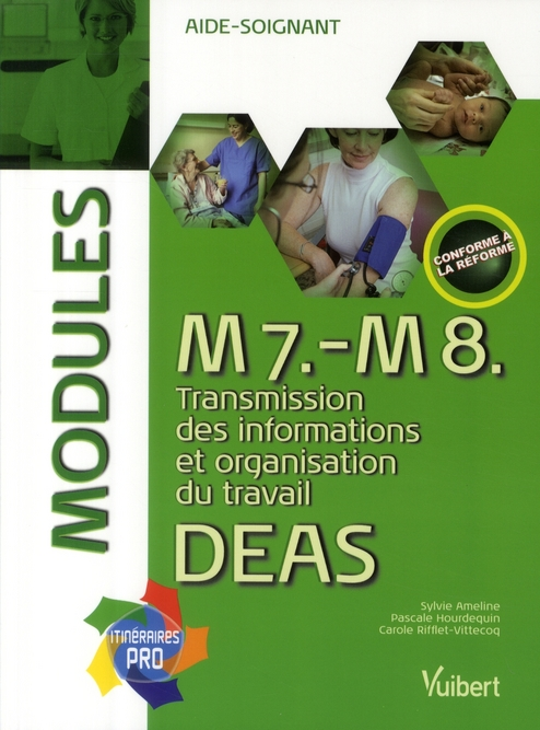 M7 M8 TRANSMISSION DES INFORMATIONS ORGANISATIONS DU TRAVAIL DEAS MODULES