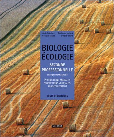 BIOLOGIE/ECOLOGIE 2NDE PRO AGRICOLE PRODUCTION