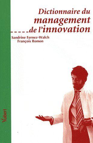 DICTIONNAIRE DU MANAGEMENT DE L'INNOVATION
