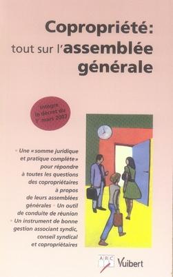 COPROPRIETE : TOUT SUR L'ASSEMBLEE GENERALE