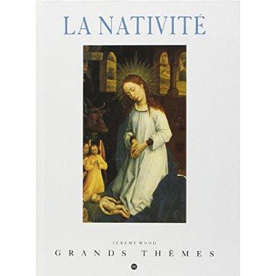 LA NATIVITE - GRANDS THEMES