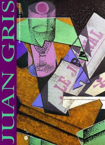 JUAN GRIS. - PEINTURES ET DESSINS 1887-1927
