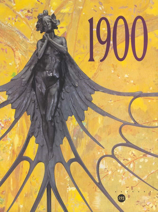 1900 - GALERIES NATIONALES DU GRAND PALAIS-PARIS 14 MARS-26 JUIN 2000