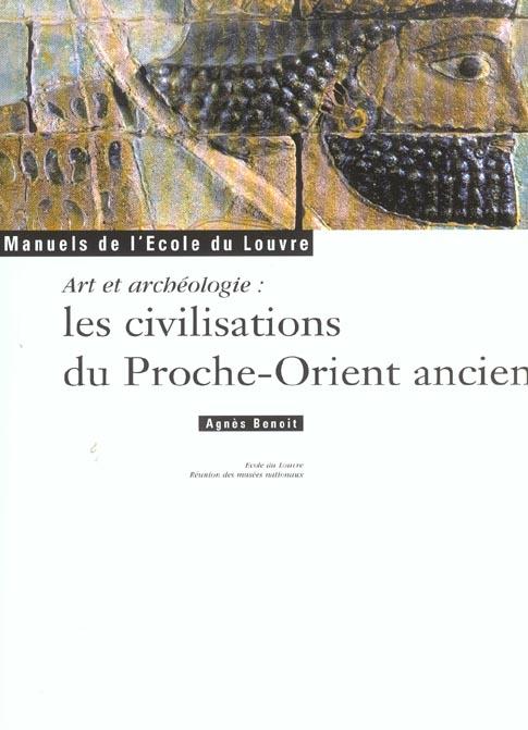 CIVILISATIONS DU PROCHE ORIENT