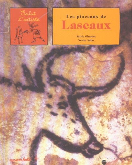LES PINCEAUX DE LASCAUX