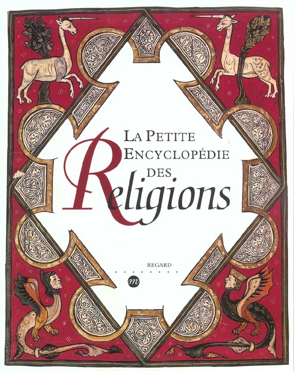LA PETITE ENCYCLOPEDIE DES RELIGIONS