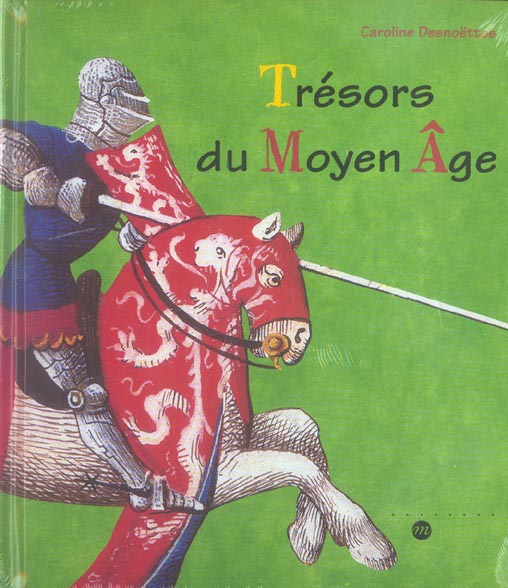TRESORS DU MOYEN AGE