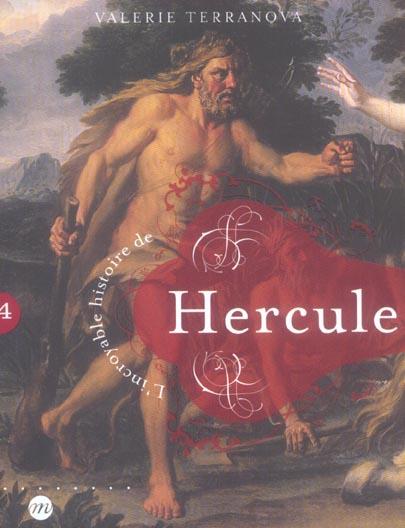 INCROYABLE HISTOIRE HERCULE
