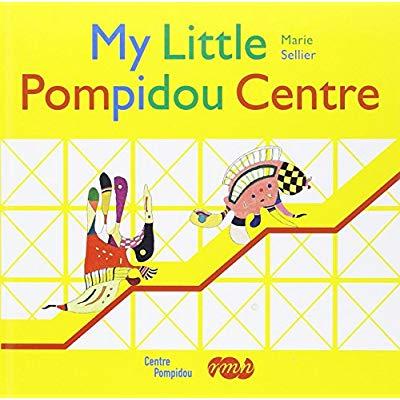 MY LITTLE POMPIDOU CENTER (ANGLAIS)