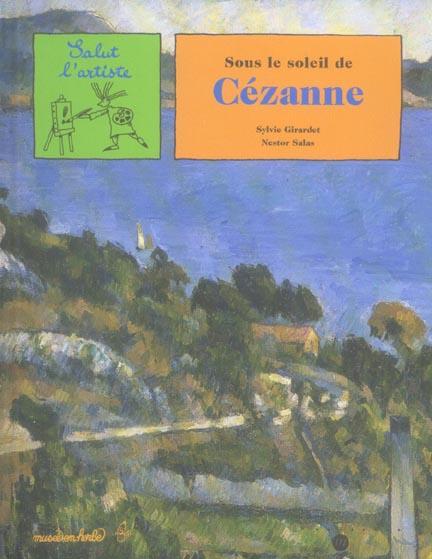 SOUS SOLEIL DE CEZANNE.