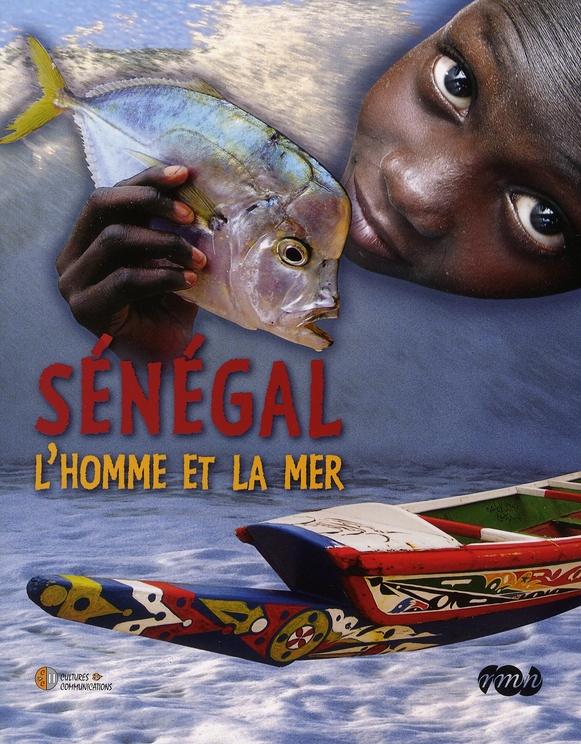 SENEGAL, L'HOMME ET LA MER