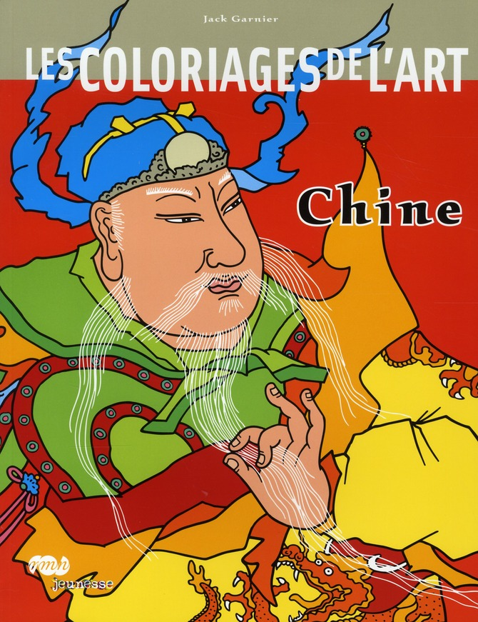 LES COLORIAGES DE L ART - CHINE