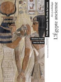L'EGYPTE ANCIENNE - ART ET ARCHEOLOGIE - PETITS MANUELS DE L'ECOLE DU LOUVRE. - ECOLE DU LOUVRE - RE