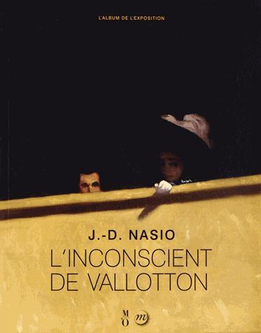 L'INCONSCIENT DE VALLOTTON - L'ALBUM DE L'EXPOSITION