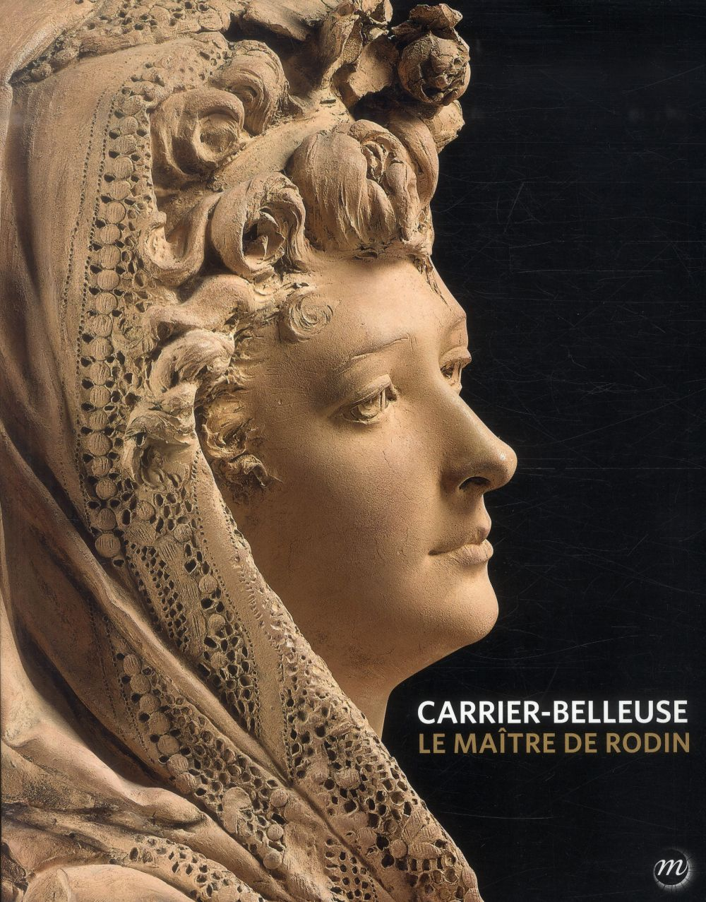 CARRIER-BELLEUSE LE MAITRE DE RODIN