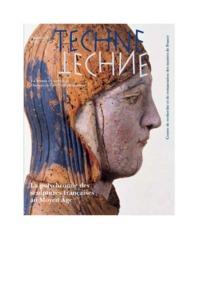 TECHNE, N 39, 2014. LA POLYCHROMIE DES SCULPTURES FRANCAISES AU MOYEN  AGE
