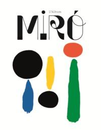 MIRO, LA COULEUR DE MES REVES ALBUM