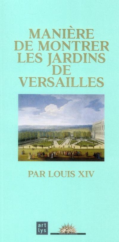MANIE RE DE MONTRER JARDINS VERSAILLES PAR LOUIS XIV