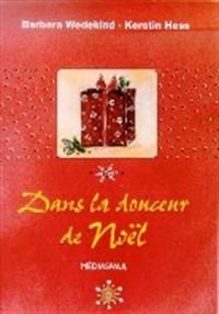 DANS LA DOUCEUR DE NOEL